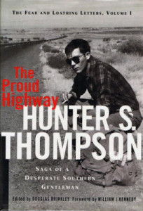 Hunter S. Thompson remains a revolutionary force in journalism