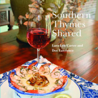 "GOURMET HIGHWAY: A Cookbook with Homage to Jefferson – ""Southern Thymes Shared"""